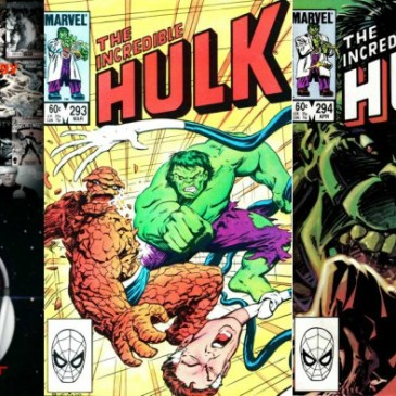 The Comic Source Podcast Episode 217 – Marvel Chronology Project – Secret Wars Prelude – Incredible Hulk #293-294