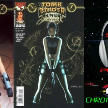 The Comic Source Podcast Episode 221 – Top Cow Thursday – Chronology 49 – Tomb Raider Journeys #11-12