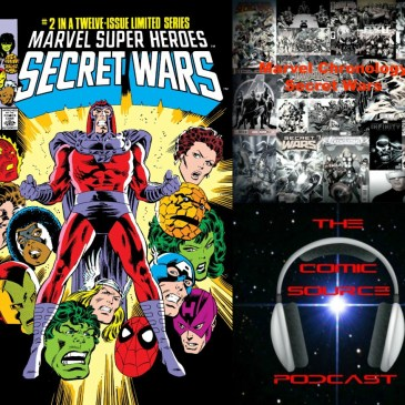 The Comic Source Podcast Episode 238 – Marvel Chronology Project – Secret Wars #2