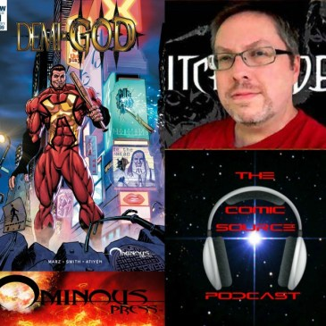 The Comic Source Podcast Episode 244 – Demi-God Spotlight