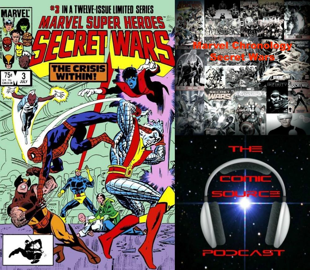 The Comic Source Podcast Episode 245 – Marvel Chronology Project – Secret Wars #3