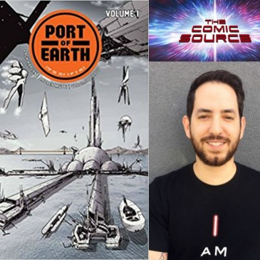 The Comic Source Podcast Episode 257 – Top Cow Thursday Port of Earth Spotlight