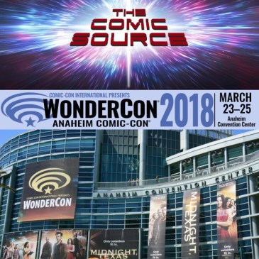 The Comic Source Podcast Episode 267 – Live from Wondercon 2018 – Valiant Thoughts and DC News