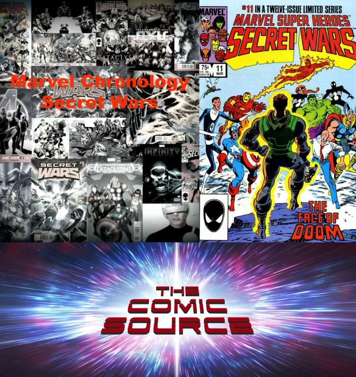 The Comic Source Podcast Episode 299 – Marvel Chronology – Secret Wars 11