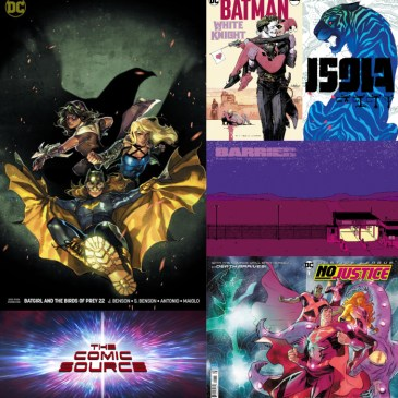 The Comic Source Podcast Episode 311 – New Comics Wednesday May 9, 2018