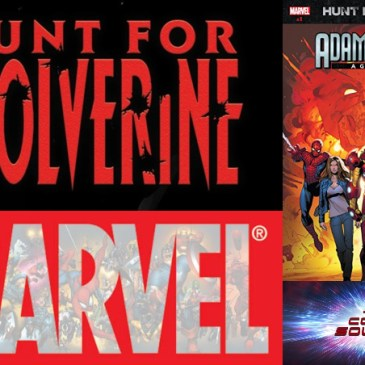 The Comic Source Podcast Episode 317 – A Hunt for Wolverine Adamantium Agenda #1