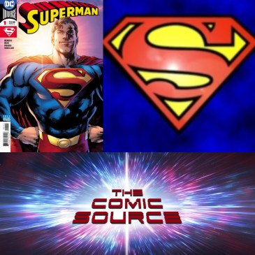 The Comic Source Podcast Episode 407 – Superman Sunday: Superman #1