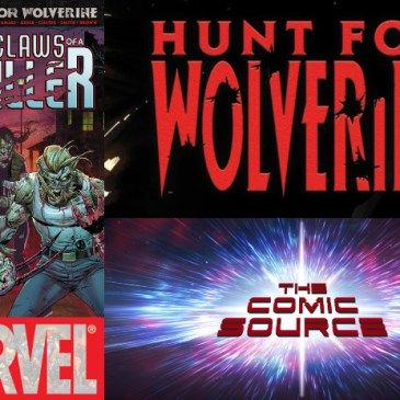The Comic Source Podcast Episode 420 – Hunt for Wolverine: Claws of the Killer #3