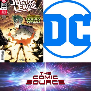 The Comic Source Podcast Episode 426 – Spotlight on Justice League #4