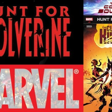 The Comic Source Podcast Episode 470 – Hunt for Wolverine Spotlight: Claws of the Killer #4