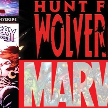 The Comic Source Podcast Episode 479 – Hunt For Wolverine Spotlight: Mystery In Madripoor #4