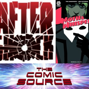The Comic Source Podcast Episode 495 – AfterShock Monday: Moth & Whisper Spotlight with Ted Anderson & Jen Hickman