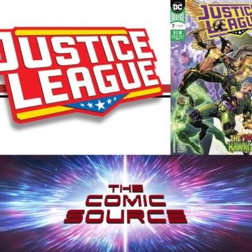 The Comic Source Podcast Episode 502 – Justice League #7 Spotlight