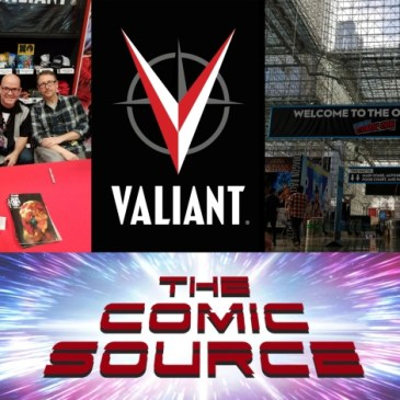 The Comic Source Podcast Episode 544 – Valiant Sunday Live from NYCC 2018 with Andy Diggle & Jody Houser