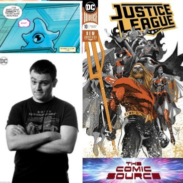 The Comic Source Podcast Episode 550 – Justice League Drowned Earth with Scott Snyder