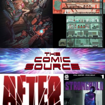 The Comic Source Podcast Episode 580 – AfterShock Monday: Stronghold – First Look, Volition #3 & Moth & Whisper #3