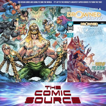 The Comic Source Podcast Episode 605 – Justice League #11 Spotlight