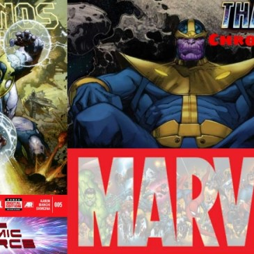 The Comic Source Podcast Episode 625 – Marvel Chronology: Thanos Rising #5