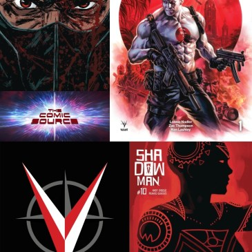 The Comic Source Podcast Episode 626 – Valiant Sunday: Bloodshot Rising Spirit #1, Ninja-K #14 & Shadowman #10