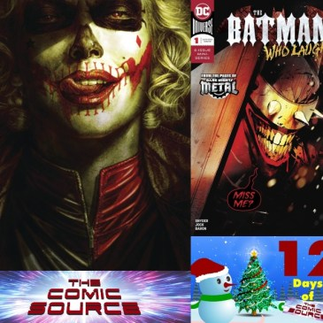 The Comic Source Podcast Episode 642 – Spotlight on Batman Damned #2 & Batman Who Laughs #1