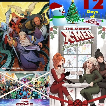 The Comic Source Podcast Episode 649 – Spotlight on Uncanny X-Men #6 & The Merry X-Men Holiday Special