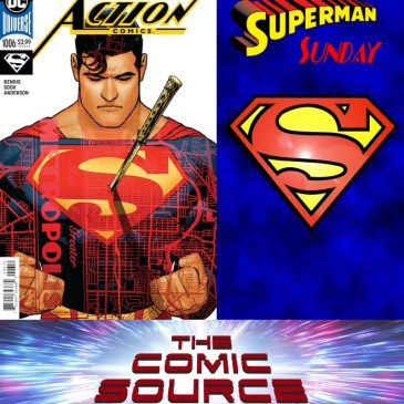 Superman Sunday – Action Comics #1006: The Comic Source Podcast Episode #666