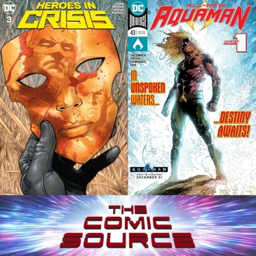 Heroes in Crisis #3 & Aquaman #42 Spotlight: The Comic Source Podcast Episode #673