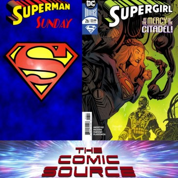 Superman Sunday: Supergirl #26: The Comic Source Podcast Episode #697