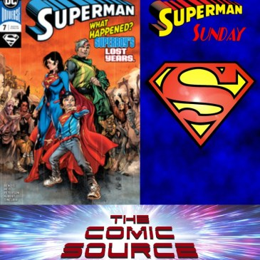 Superman Sunday – Superman #7: The Comic Source Podcast Episode #707