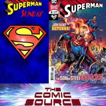 Superman Sunday – Superman #8: The Comic Source Podcast Episode #747