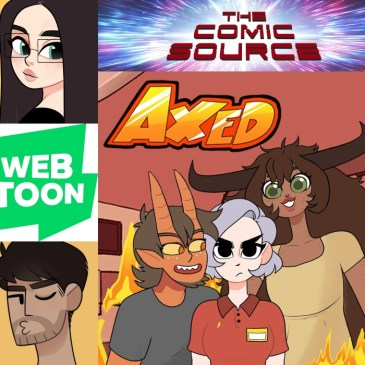Webtoon Wednesday – Axed With Emi & Shren: The Comic Source Podcast Episode #844