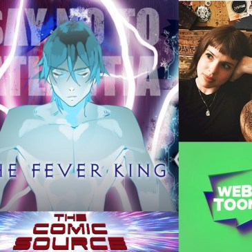 WEBTOON Wednesday – Fever King with Victoria Lee: The Comic Source Podcast Episode #967
