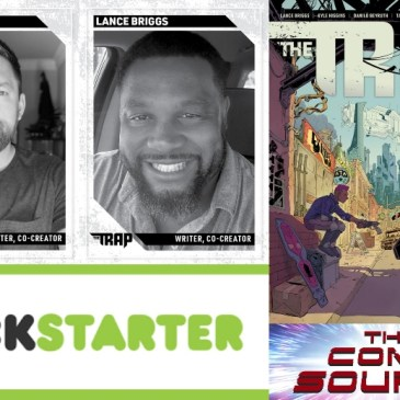 The Trap – Kickstarter Spotlight with Kyle Higgins & Lance Briggs: The Comic Source Podcast