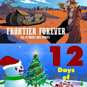 Frontier Forever Kickstarter Spotlight with Ben Krieg – 12 Days of The Comic Source: The Comic Source Podcast