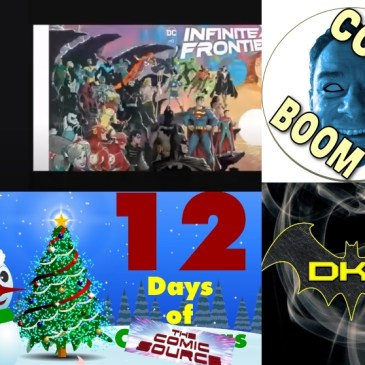 DC COMICS INFINITE FRONTIER and the AFTERMATH OF FUTURE STATE | Let's Talk Comics Crossover – 12 Days of The Comic Source: The Comic Source Podcast