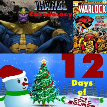 Warlock #11 Thanos Reading Order Marvel Chronology – 12 Days of The Comic Source: The Comic Source Podcast