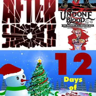 Undone By Blood #1 | AfterShock Monday – 12 Days of The Comic Source: The Comic Source Podcast