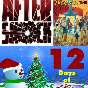 The Man Who Effed Up Time #1 | AfterShock Monday – 12 Days of The Comic Source: The Comic Source Podcast