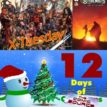 X-Tremists #3 | X-Tuesday – 12 Days of The Comic Source: The Comic Source Podcast