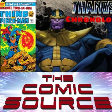 Marvel Two-In-One | Thanos Reading Order – Marvel Chronology: The Comic Source Podcast