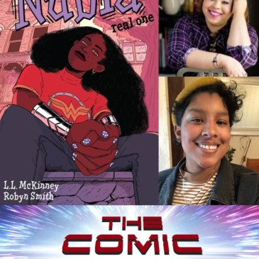 Nubia: Real One Spotlight with L.L. McKinney & Robyn Smith | The Comic Source Podcast