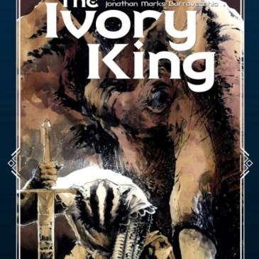 The Ivory King Kickstarter Spotlight with J.T Krul & Jonathan Marks Barravecchia | The Comic Source Podcast