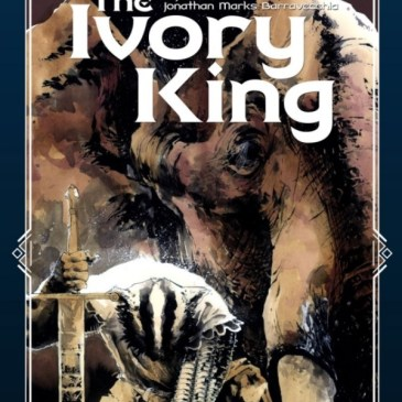 The Ivory King Kickstarter Spotlight with J.T Krul & Jonathan Marks Barravecchia | The Comic Source Podcast