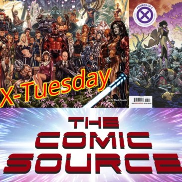Powers of X #6 | X-Tuesday: The Comic Source Podcast