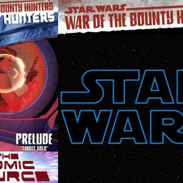 Star Wars Bounty Hunters #12 – War of the Bounty Hunters Prelude: The Comic Source Podcast