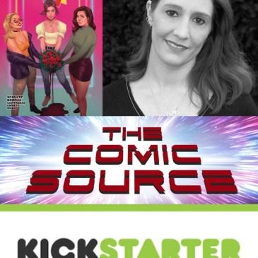 The Deadliest Bouquet Kickstarter Spotlight with Erica Schultz: The Comic Source Podcast