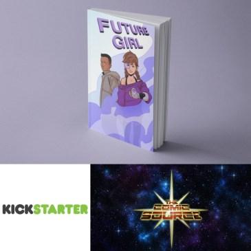 Future Girl Kickstarter Spotlight with Patric Lewandoski: The Comic Source Podcast