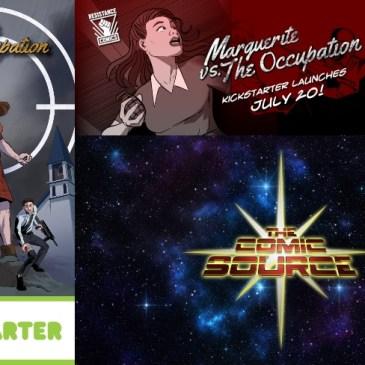 Marguerite vs the Occupation Kickstarter Spotlight: The Comic Source Podcast