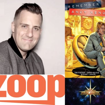 Remember Andy Xenon Campaign on Zoop with Tom Pinchuk: The Comic Source Podcast