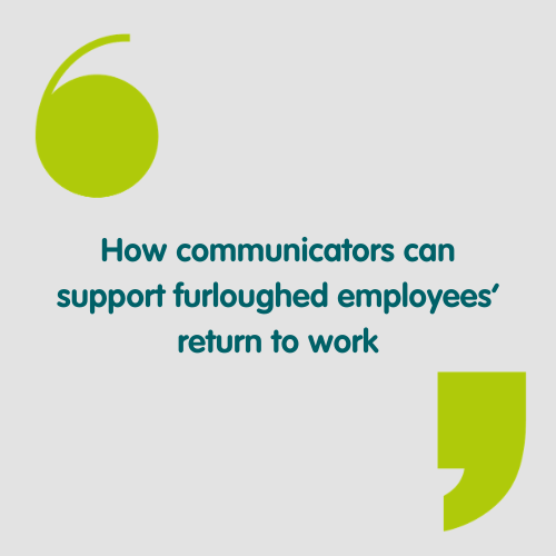 How communications can support furloughed employees' return to work